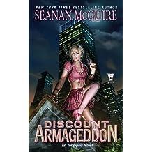 Discount Armageddon (InCryptid Book 1)