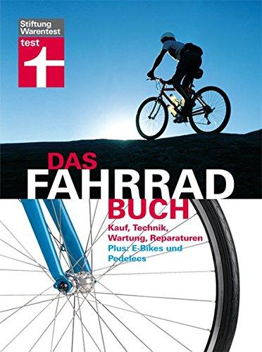 Das Fahrradbuch Kauf Technik Wartung Reparaturen E Bikes Und