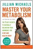 Master Your Metabolism, Jillian Michaels and Mariska van Aalst, 0307450740