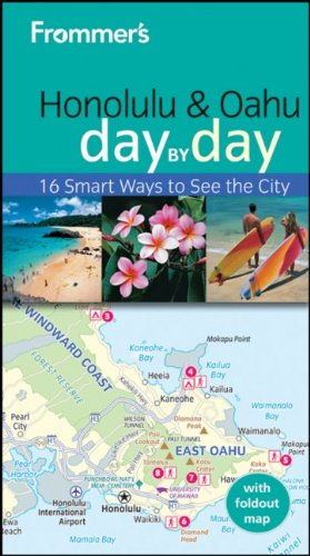 Frommer's Honolulu and Oahu Day by Day (Frommer's Day by Day - Pocket)