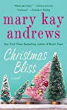 Christmas Bliss: A Novel by  Mary Kay Andrews in stock, buy online here