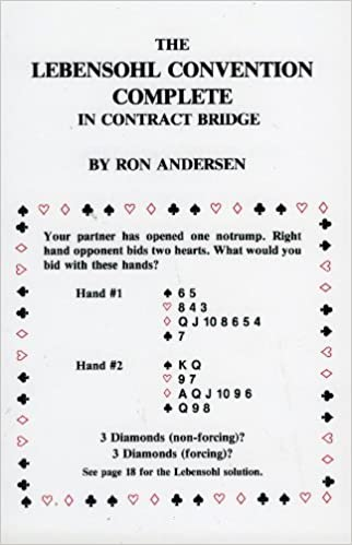 The Lebensohl Convention Complete in Contract Bridge by Ron Anderson (2006-03-29)