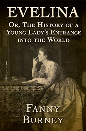 Evelina: Or, The History of a Young Lady's Entrance into the World Bristol Entrance