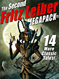 The Second Fritz Leiber MEGAPACK®
