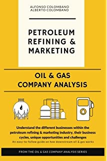 Oil U0026 Gas Company Analysis: Petroleum Refining U0026 Marketing