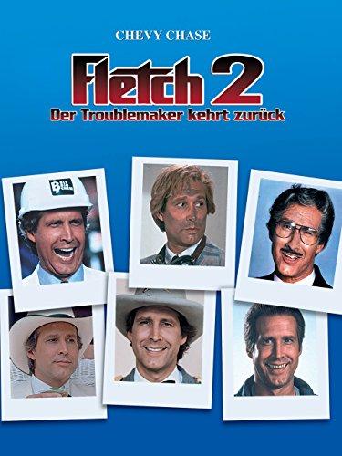 Fletch II – Der Troublemaker kehrt zurück Film