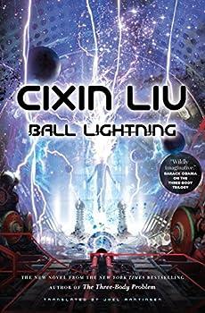 Ball Lightning by Cuxin Liu, translated by Joel Martinsen