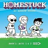 Homestuck: Book 1: Act 1 & Act 2