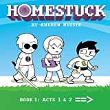 Homestuck: Book 1: Act 1 & Act 2