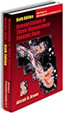 img - for Interpretation of Three-Dimensional Seismic Data, sixth ed. (AAPG Memoir/SEG Investigations in Geophysics No. 9) by Alistair R. Brown (2004-12-31) book / textbook / text book