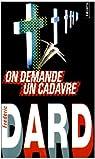 On demande un cadavre par Dard