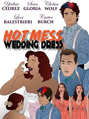 Hot Mess In A Wedding Dress - Merlot Media