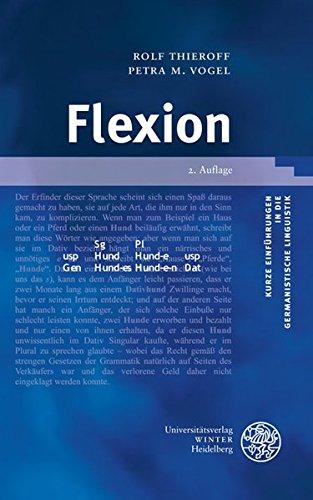 Flexion (Kurze Einführungen in die germanistische Linguistik - KEGLI, Band 7) Taschenbuch – 1. März 2012 Rolf Thieroff Petra M. Vogel 3825360172 22563407