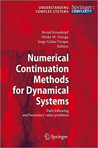 Read online Numerical Continuation Methods for Dynamical Systems: Path following and boundary value problems (Understanding Complex Systems) PDF, azw (Kindle), ePub