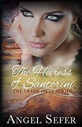 The Heiress of Santorini (The Greek Isles Series Book 3)