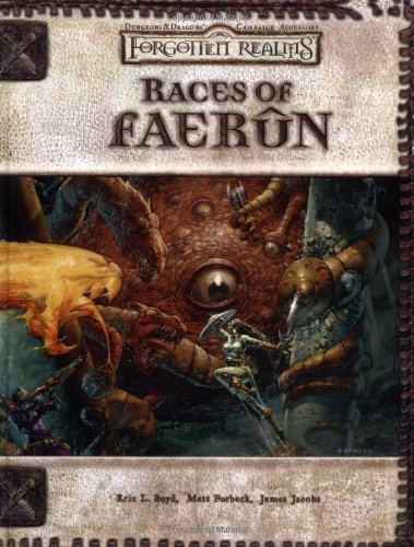 Read Online Races of Faerun (Dungeons & Dragons d20 3.0 Fantasy Roleplaying, Forgotten Realms Setting) ebook