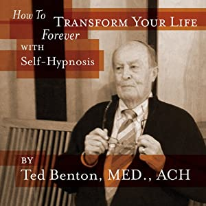 How to Transform Your Life Forever with Self Hypnosis Speech