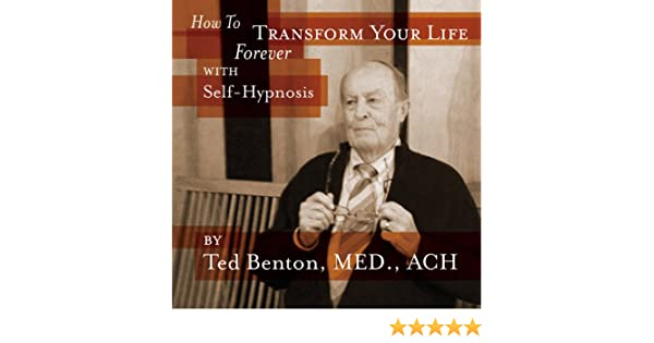 Amazon com: How to Transform Your Life Forever with Self
