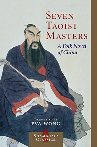 Seven Taoist Masters: A Folk Novel of China (Shambhala Classics)