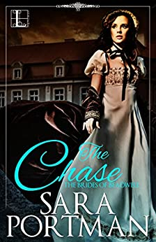 The Chase (Brides of Beadwell) by [Portman, Sara]