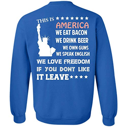 We Love Freedom T Shirt, Loving Sweatshirt (M,Royal) ()