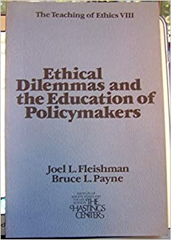 image for Ethical dilemmas and the education of policymakers (The Teaching of ethics)