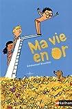 "Afficher ""Ma vie en or"""