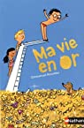 Ma vie en or par Bourdier