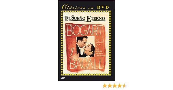 El sueño eterno [DVD]: Amazon.es: Humphrey Bogart, Dorothy Malone, Elisha Cook Jr., Bob Steele, Lauren Bacall, John Ridgely, Howard Hawks: Cine y Series TV