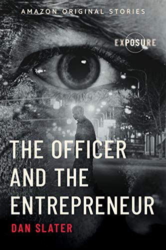 The Officer and the Entrepreneur (Exposure collection)