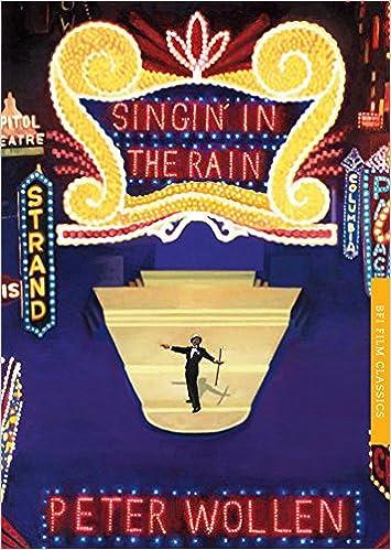 Book Singin' in the Rain (BFI Film Classics) by Peter Wollen (31-Jul-2012)