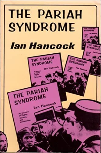 Amazon com: Pariah Syndrome: An Account of Gypsy Slavery and