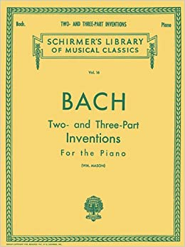 ``FULL`` Bach: Two- And Three-Part Inventions For The Piano, Vol. 16 (Schirmer's Library Of Musical Classics). About Francia quality Espana fuera detailed