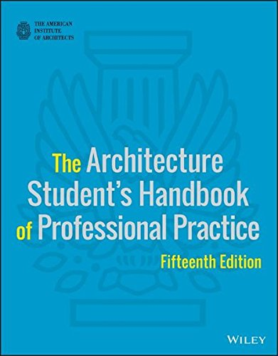 1118738977 - The Architecture Student's Handbook of Professional Practice
