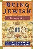 Being Jewish, Ari L. Goldman, 0684823896