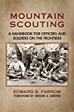 img - for Mountain Scouting: A Handbook for Officers and Soldiers on the Frontiers book / textbook / text book