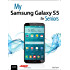 My Samsung Galaxy S5 for Seniors (My...)