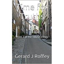 Tilbert: A Time for Truths