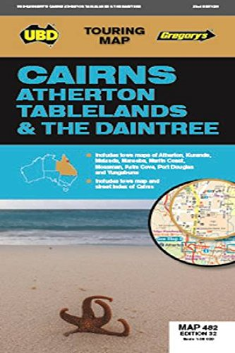 Download Cairns Atherton Tablelands & The Daintree Map 482 32nd (Touring Map) pdf