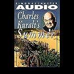 Charles Kuralt's Summer | Charles Kuralt