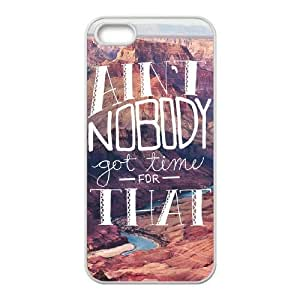 Ain't Nobody Got Time For That Customized Cover Case with Hard Shell Protection for Iphone 5,5S Case lxa#916585