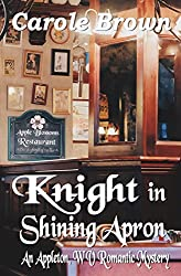 Knight in Shining Apron (An Appleton, WV Romantic Mystery Book 2)