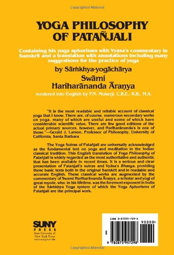 Yoga Philosophy Of Patanjali Containing His Yoga Aphorisms With Vyasa S Commentary In Sanskrit And A Translation With Annotations Including Many Suggestions For The Practice Of Yoga Swami Hariharananda Aranya P N Mukherji