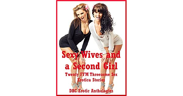 Wifes threesomes stiries