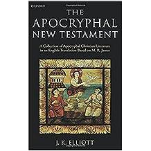 The Apocryphal New Testament  (Spanish Edition)