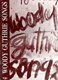 img - for Woody Guthrie Songs (48 Original Folk Songs By Woody Guthrie featuring