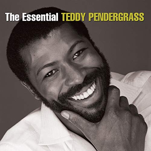 The Essential Teddy Pendergrass (Harold Melvin & The Bluenotes Greatest Hits)