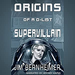 Origins of a D-List Supervillain Audiobook
