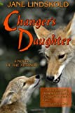 Changer's Daughter: A novel of the Athanor