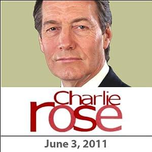 Charlie Rose: David Walker, Jared Bernstein, Kenneth Rogoff, Mark Halperin, and Pete Williams, June 3, 2011 Radio/TV Program